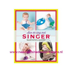 011899 / Aan De Slag Met Singer Babyspulletjes